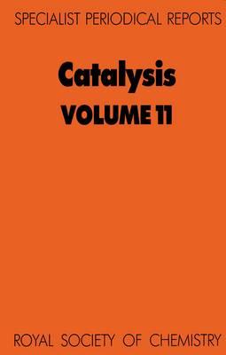 Catalysis: Volume 11 (Hardback)
