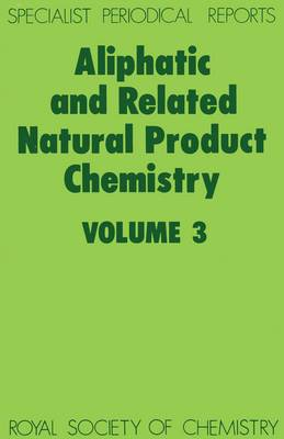 Aliphatic and Related Natural Product Chemistry: Volume 3 (Hardback)