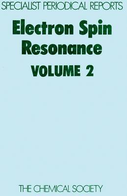 Electron Spin Resonance Vol 1 (Hardback)