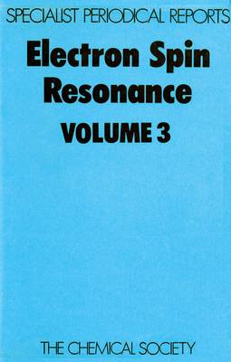 Electron Spin Resonance Vol 1 (Hardback)