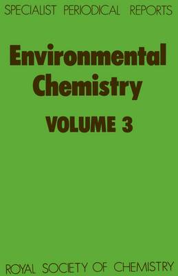 Environmental Chemistry: Volume 3 (Hardback)