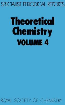 Theoretical Chemistry,vol 4 (Hardback)