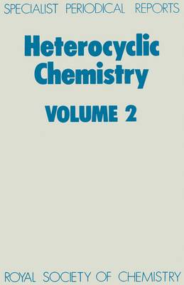Heterocyclic Chemistry Volume 2 (Hardback)