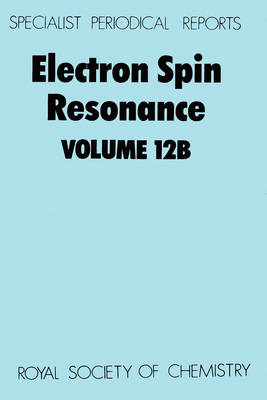Electron Spin Resonance Vol 10a (Hardback)