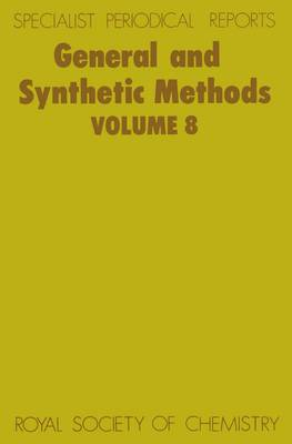 General and Synthetic Methods: Volume 8 (Hardback)