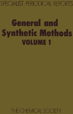 General and Synthetic Methods: Volume 1 (Hardback)