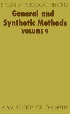 General Synthetic Methods Vol 9 (Hardback)