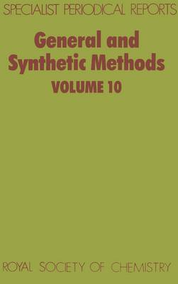 General and Synthetic Methods: Volume 10 (Hardback)