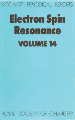 Electron Spin Resonance: Volume 14 - Specialist Periodical Reports (Hardback)