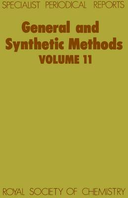 General and Synthetic Methods: Volume 11 (Hardback)