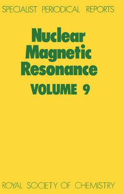 Nuclear Magnetic Resonance, Vol 9 (Hardback)