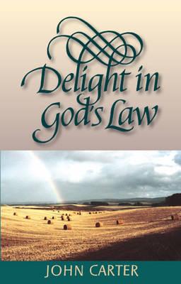 Delight in God's Law (Hardback)