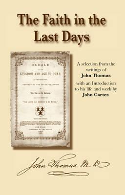 The Faith in the Last Days (Hardback)
