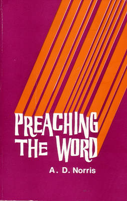 Preaching the Word (Paperback)
