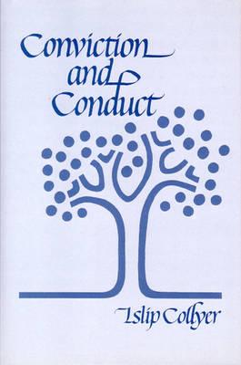 Conviction and Conduct (Hardback)