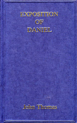 Exposition of Daniel (Hardback)