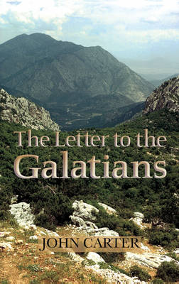 The Letter to the Galatians (Hardback)