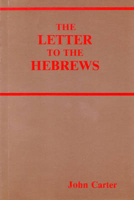The Letter to the Hebrews (Paperback)