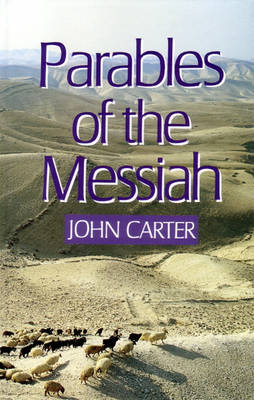 Parables of the Messiah (Hardback)