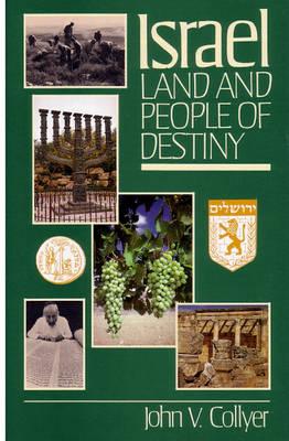 Israel: Land and People of Destiny (Hardback)