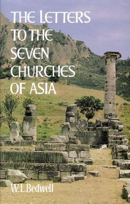 The Letters to the Seven Churches of Asia (Hardback)