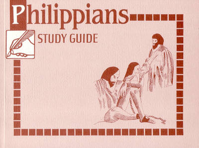 Philippians Study Guide - Study Guides (Paperback)