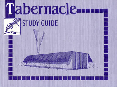 Tabernacle Study Guide - Study Guides (Paperback)