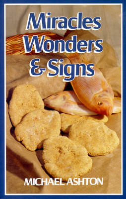 Miracles Wonders and Signs (Paperback)