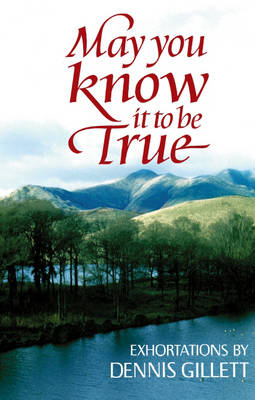 May You Know it to be True (Paperback)