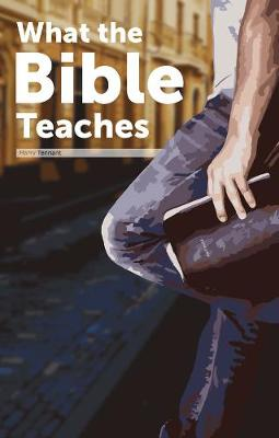 What the Bible Teaches (Paperback)