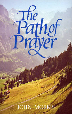 The Path of Prayer (Paperback)