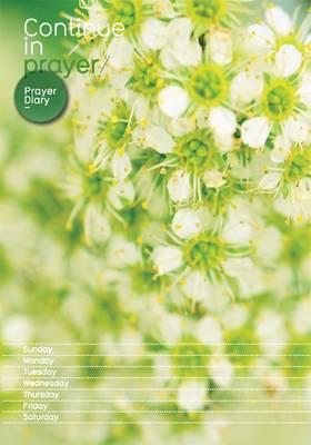 Continue in Prayer: Prayer Diary: Green (Hardback)