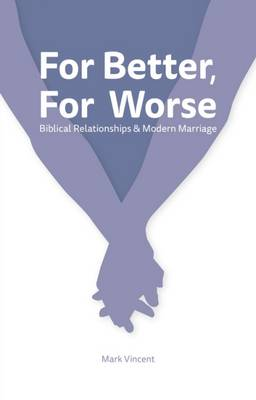 For Better, For Worse (Paperback)