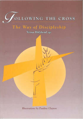 Following the Cross: Way of Discipleship (Paperback)