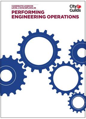 Performing Engineering Operations Level 2 NVQ Diploma Logbook