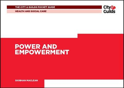 Health & Social Care: Power and Empowerment Pocket Guide - City & Guilds Pocket Guide 3 (Paperback)