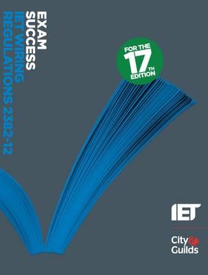 Exam Success: IET Wiring Regulations 2382-12 - Exam Success (Paperback)