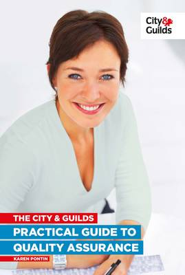 The City & Guilds Practical Guide to Quality Assurance (Paperback)