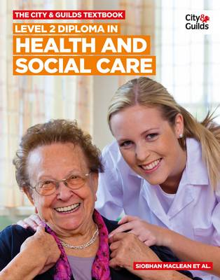 The City & Guilds Textbook: Level 2 Diploma in Health and Social Care (Paperback)