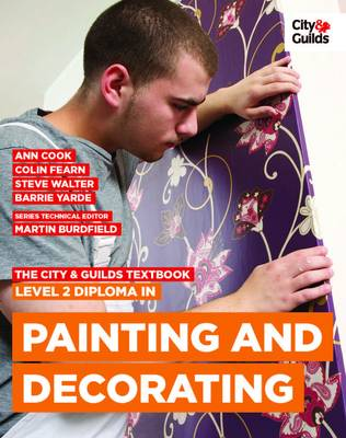 The City & Guilds Textbook: Level 2 Diploma in Painting & Decorating (Paperback)