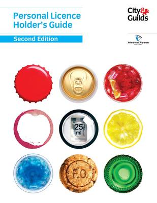 Personal Licence Holder's Guide (Paperback)