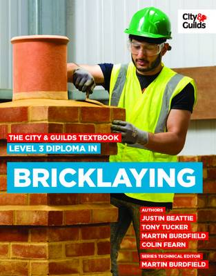 The City & Guilds Textbook: Level 3 Diploma in Bricklaying (Paperback)
