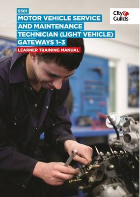 9301 Motor Vehicle Service and Maintenance Technician (Light Vehicle) on-Programme Tasks: Training Manual (Paperback)