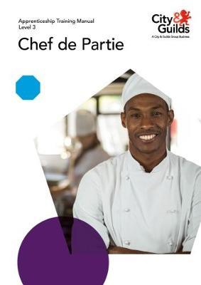 Level 3 Chef de Partie: Apprenticeship Training Manual (Paperback)