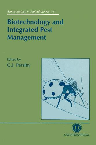 Biotechnology and Integrated Pest Management (Hardback)