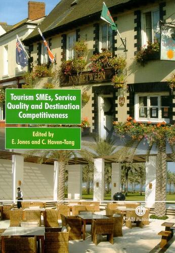 Tourism SMES, Service Quality and Destination Competitiveness (Hardback)