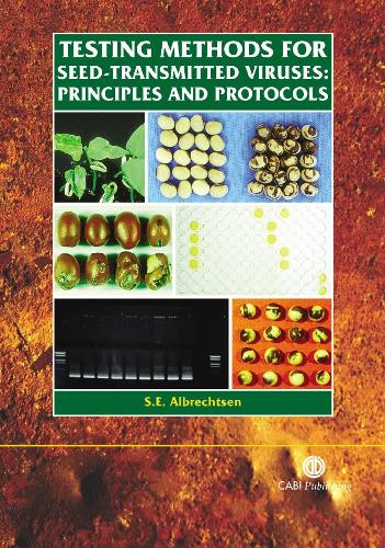 Testing Methods for Seed-Transmitted Viruses: Principles and Protocols (Spiral bound)