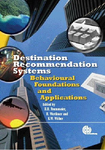Destination Recommendation Systems: Behavioural Foundations and Applications (Hardback)