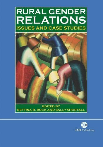 Rural Gender Relations: Issues and Case Studies (Hardback)