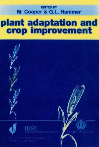 Plant Adaptation and Crop Improvement (Hardback)